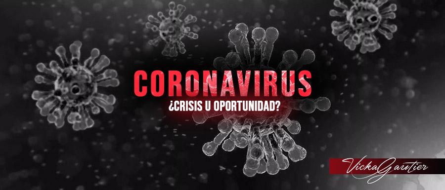 vickagautier-escritora-coronavirus-covid19-crisis-oportunidad-pandemia
